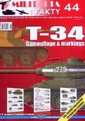 Okładka książki Militaria I Fakty 44. T-34 Camouflage&markings Krzysztof Świtała,Jacek Jackiewicz,Jacek Szymański