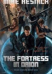 Okładka książki The Fortress in Orion Mike Resnick