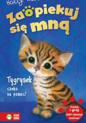 Okładka książki Tygrysek czeka na pomoc! Zaopiekuj się mną Holly Webb