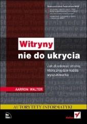 Okładka książki Witryny nie do ukrycia. Jak zbudować stronę, którą znajdzie każda wyszukiwarka