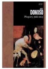 Okładka książki Plugawy ptak nocy José Donoso