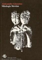 Okładka książki Mitologia Słowian Aleksander Gieysztor
