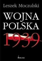 Okładka książki Wojna Polska 1939 Leszek Moczulski