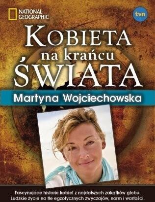 Okładka książki Kobieta na krańcu świata Martyna Wojciechowska