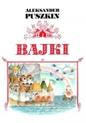 Okładka książki Bajki Aleksander Puszkin