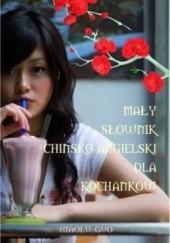 Okładka książki Mały słownik chińsko-angielski dla kochanków Xiaolu Guo