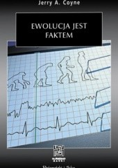 Okładka książki Ewolucja jest faktem Jerry A. Coyne