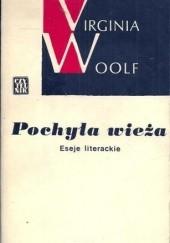 Okładka książki Pochyła wieża. Eseje literackie Virginia Woolf