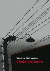 Okładka książki I boję się snów Wanda Półtawska