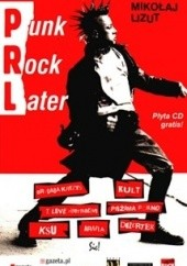 Okładka książki PRL – Punk Rock Later Mikołaj Lizut
