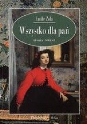 Okładka książki Wszystko dla pań Emil Zola