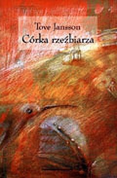 Okładka książki Córka rzeźbiarza Tove Jansson