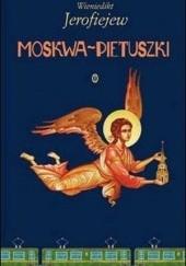 Okładka książki Moskwa — Pietuszki Wieniedikt Jerofiejew