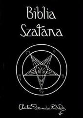 Okładka książki Biblia Szatana Anton Szandor LaVey
