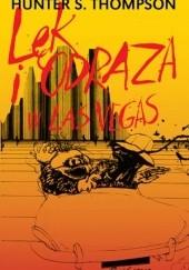 Okładka książki Lęk i odraza w Las Vegas Hunter S. Thompson