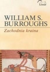 Okładka książki Zachodnia kraina William Seward Burroughs