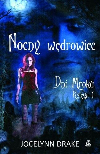 Okładka książki Nocny wędrowiec Jocelynn Drake