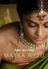 Okładka książki Matka ryżu Rani Manicka