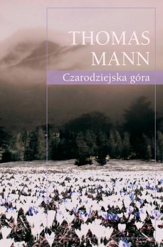 Czarodziejska góra - Thomas Mann (49699) - Lubimyczytać.pl