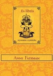 Okładka książki Ex libris. Wyznania czytelnika Anne Fadiman