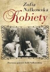 Okładka książki Kobiety Zofia Nałkowska