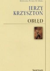 Okładka książki Obłęd Jerzy Krzysztoń