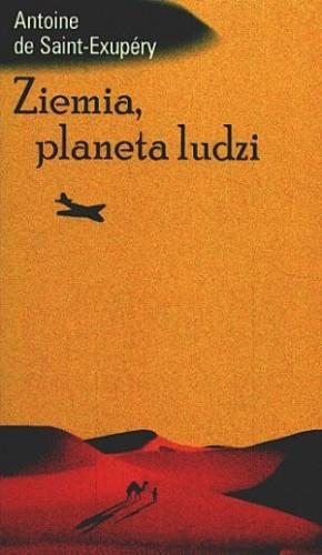 Okładka książki Ziemia, planeta ludzi Antoine de Saint-Exupéry
