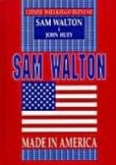 Okładka książki Sam Walton. Made in America Sam Walton,John Huey