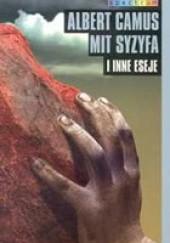 Okładka książki Mit Syzyfa i inne eseje Albert Camus