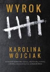 Okładka książki Wyrok Karolina Wójciak