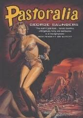 Okładka książki Pastoralia George Saunders