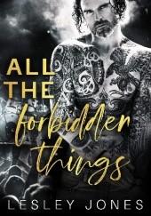 Okładka książki All the Forbidden Things Lesley Jones
