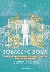 Okładka książki Zobaczyć Boga ks. R. Kilanowicz,Ks. P. Kroczek,Ks. K. Rawicz-Kostro,Ks. K. Porosło