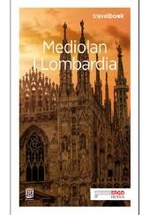 Okładka książki Mediolan i Lombardia. Travelbook. Wydanie 2 Beata Pomykalska,Paweł Pomykalski