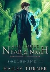 Okładka książki All Souls Near & Nigh Hailey Turner