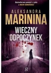 Okładka książki Wieczny odpoczynek Aleksandra Marinina