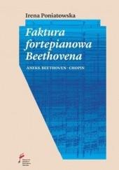 Okładka książki Faktura fortepianowa Beethovena Irena Poniatowska