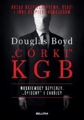 Okładka książki Córki KGB Douglas Boyd