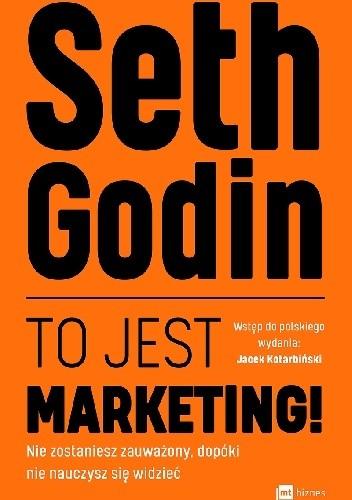 Okładka książki To jest marketing! Seth Godin