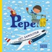 Okładka książki Pepe leci samolotem Anna-Karin Garhamn