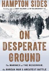 Okładka książki On Desperate Ground Hampton Sides