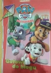Okładka książki Psi Patrol. Gotowi do biegu praca zbiorowa