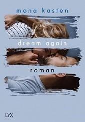 Okładka książki Dream Again Mona Kasten