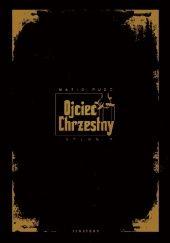 Okładka książki Ojciec Chrzestny. Trylogia Mario Puzo