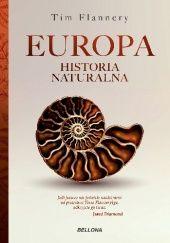 Okładka książki Europa. Historia naturalna Tim Flannery