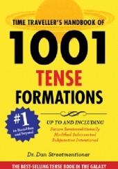 Okładka książki Time Travelers Handbook of 1001 Tense Formations Dan Streetmentioner