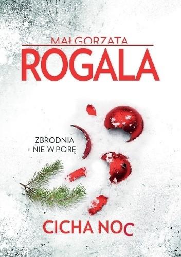 Okładka książki Cicha noc Małgorzata Rogala