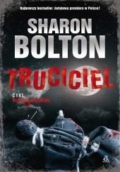 Okładka książki Truciciel Sharon Bolton