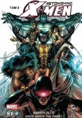 Okładka książki Astonishing X-Men, tom 3 Warren Ellis,Adi Granov,Kaare Andrews,Clayton Crain,Alan Davis,Phil Jimenez,Simone Bianchi