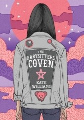 Okładka książki The Babysitters Coven Kate M. Williams